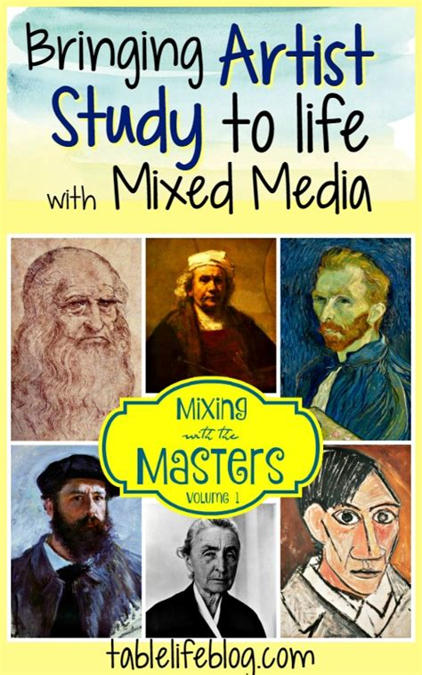Bring Artist Study To Life With Mixed Media Tablelifeblog
