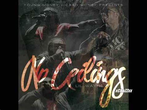Lil Wayne I Got No Ceilings Soundcloud by Lil Wayne Oh Lets Do It Official No Ceilings Lyrics