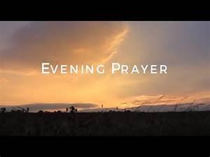 Evening Prayer HD - YouTube