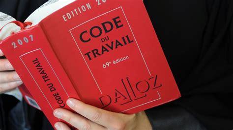 un code du travail d 233 cri 233 pour sa complexit 233