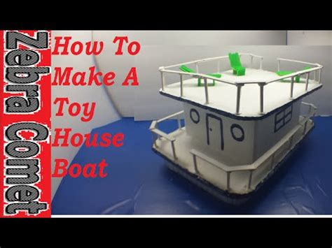 How To Make A Toy Boat Youtube by How To Make A Toy House Boat Youtube