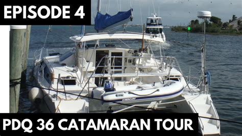 Catamaran Sailing Family by Family Sailing Vlog Episode 4 Pdq 36 Catamaran Tour