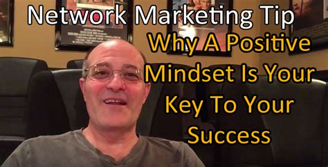 Why A Positive Mindset Is Your Key To Success