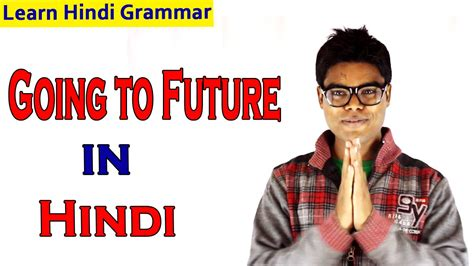 Learn Hindi Grammar Rules  Going To Future Youtube