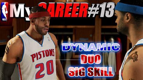 NBA 2K14 MyCareer  NBA 2K15 NEW DYNAMIC DUO Signature