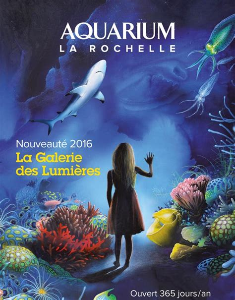 aquarium la rochelle aquarium la rochelle 224 la rochelle du 01 07 2016 au 31 12 2017