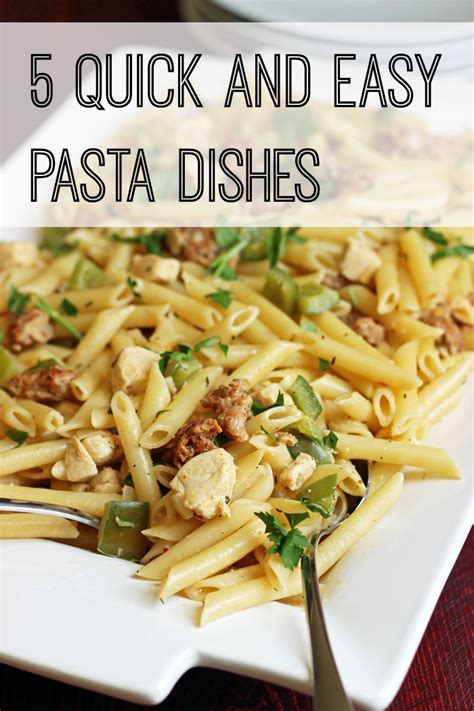 5 Quick And Easy Pasta Dishes  Good Cheap Eats