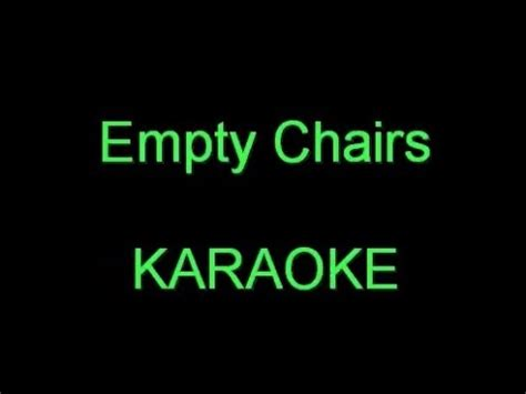 empty chairs karaoke
