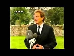Tony Blair comments on Princess Diana's Death - YouTube