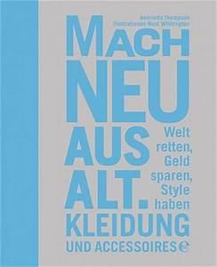 Aus Alt Mach Neu Kleidung Vorher Nachher : alles neu macht man selbst titel kulturmagazin ~ Markanthonyermac.com Haus und Dekorationen