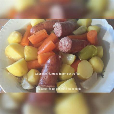 saucisses fum 233 es fa 231 on pot au feu au cookeo les recettes de sandrine au companion ou pas