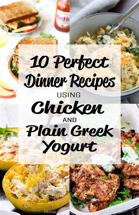 10 Perfect Dinner Recipes Using Chicken And Plain Greek