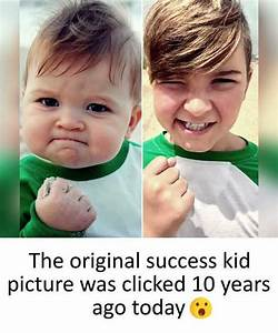 The original success kid picture was clicked 10 years ago ...