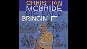 Christian McBride Big Band- 'Bringin' It' EPK - YouTube