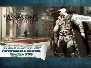 Assassins Creed II: Backwards Compatibility Performance ...