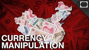 How Does China Manipulate Its Currency? - YouTube