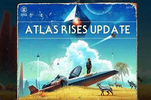 No Man's Sky 1.3 Update: Atlas Rises Patch Notes for PS4 ...