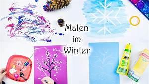 Malen Mit Kindern : malen mit kindern 6 ideen zum malen im winter mamakreativ youtube ~ Markanthonyermac.com Haus und Dekorationen