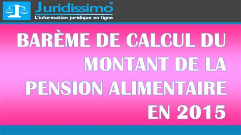 bar 232 me de calcul du montant de la pension alimentaire en 2015