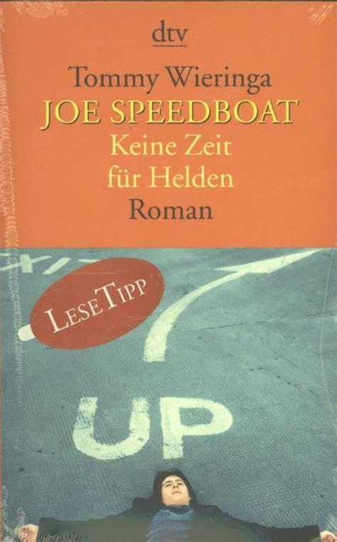 Joe Speedboot Film by Bol Joe Speedboat Tommy Wieringa 9783423137294