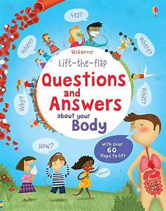 """""""Lift-the-flap questions and answers about your body"""" at ..."""