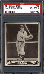 1940 Play Ball Hank Greenberg | PSA CardFacts™