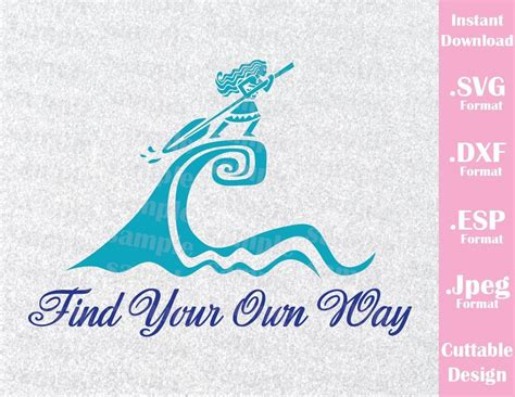 Moana Grandma Song On Boat Lyrics by Princess Moana Quote Find Your Own Way Movie Cutting File