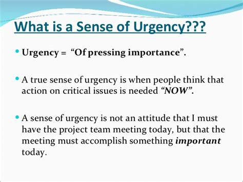 Kotter Sense Of Urgency by A Sense Of Urgency