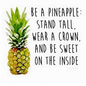 pineapple quote | Tumblr