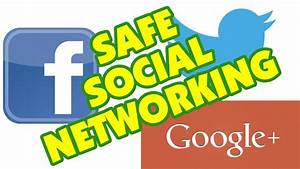 Safe Social Networking - YouTube