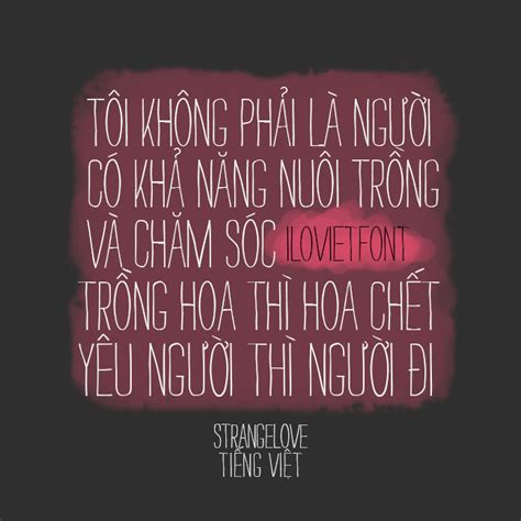 I Love Viet Font Vnf Strangelovetext Tiếng Việt. Faith Humanity Quotes. Good Quotes For Tattoos. Depression Quotes About Being Alone. Love Quotes Unknown. Inspirational Quotes Moving Forward. Distance Relationship Valentine Quotes. Crush Romantic Quotes. Short Quotes In French