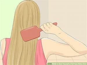 4 Ways to Give Yourself a Full Face Make Over - wikiHow