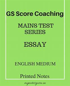 GS Score – ESSAY Optional Mains Test Series – English ...
