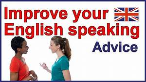 5 Tips to Improve Your English Speaking Skills | Learn ...