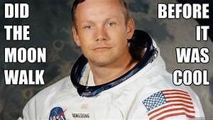 Neil Armstrong memes | quickmeme