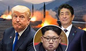 World War 3: Trump and Japan promise to 'combat North ...