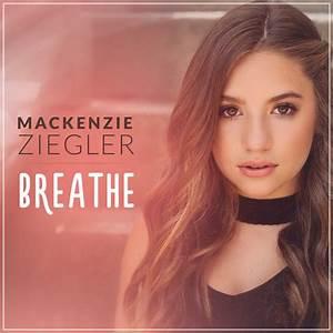 Breathe | Mackenzie Ziegler Music