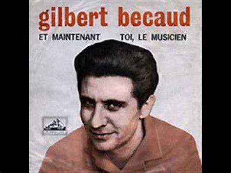 Gilbert Becaud Et Maintenant 1962 Youtube