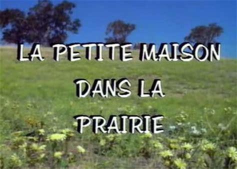 la maison dans la prairie s 233 ries tv toutelatele