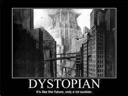 Writefully So...: Dystopian Fiction: A love story