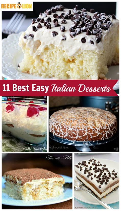 19 best easy italian desserts from cannoli poke cake to tiramisu and everyth recipes from