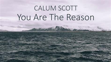 You Are The Reason (lyrics)