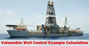 Volumetric Well Control Example Calculations - Drilling ...