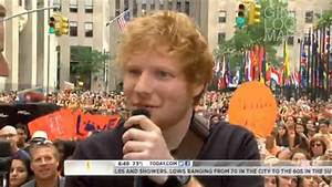 Ed Sheeran - '@NBC TODAY Show (Recorded Live-Streaming ...