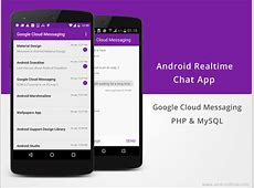 Android Building Realtime Chat App using GCM, PHP & MySQL